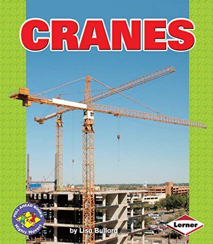 Cranes Pull Ahead Books (ePUB/PDF)