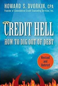 Credit Hell How To Dig Out Of Debt