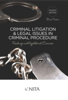 Criminal Litigation And Legal Issues In Criminal Procedure Readings And Hypothetical Exercises