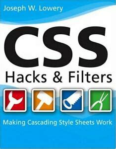 Css Hacks And Filters Lowery Joseph (ePUB/PDF) Free
