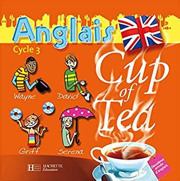 Cup Of Tea 2e Annee Cycle 3 Double Cd Audio Classe