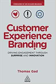 Customer Experience Branding Driving Engagement Through Surprise And Innovation