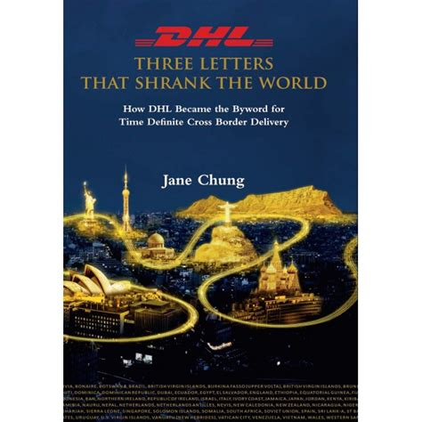 DHL Three Letters That Shrank The World