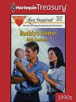 Daddy S Home Kastner Deb (ePUB/PDF)