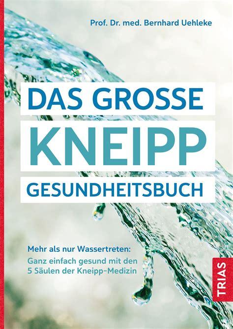 Das Grosse Kneipp Gesundheitsbuch (ePUB/PDF)