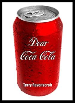 Dear Cocacola A Customer Relations Nightmare English Edition