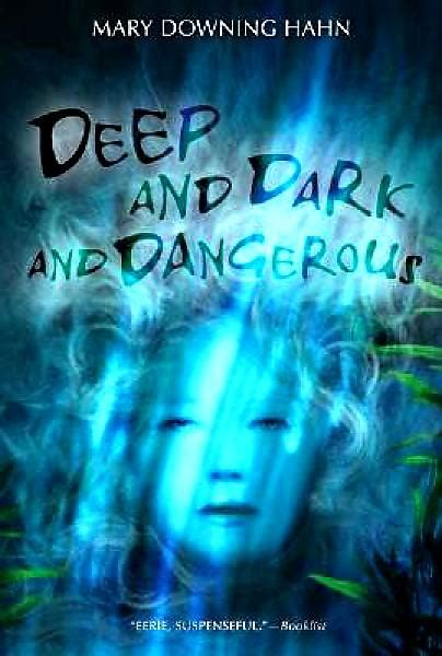 Deep And Dark And Dangerous Hahn Mary Downing (ePUB/PDF)
