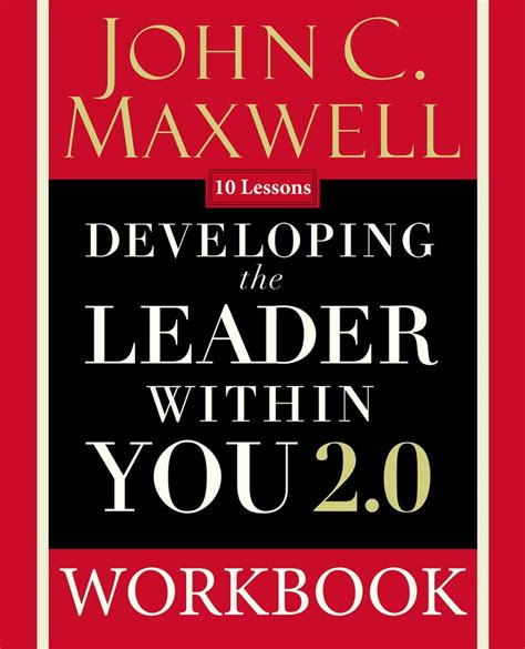 Developing The Leader Within You 20 Workbook