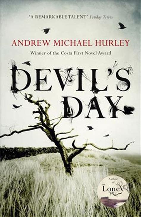 Devils Day From The Costa Winning And Bestselling Author Of The Loney English Edition