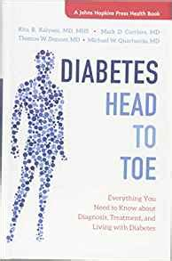 Diabetes Head To Toe Everything You Need To Know About Diagnosis Treatment And Living With Diabetes A Johns Hopkins Press Health Book