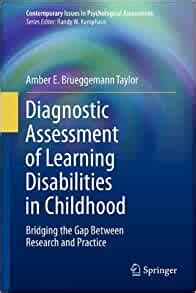 Diagnostic Assessment Of Learning Disabilities In Childhood Bridging The Gap Between Research And Practice Contemporary Issues In Psychological Assessment