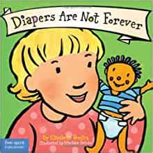 Diapers Are Not Forever Board Book Best Behavior Series