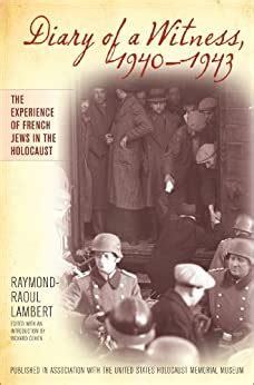 Diary Of A Witness 1940 1943 Published In Association With The United States Holocaust Memorial Museum