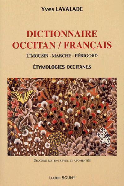 Sensational Dictionnaire Occitan Francais Limousin Marche Perigord Etymologies Wiring Digital Resources Indicompassionincorg