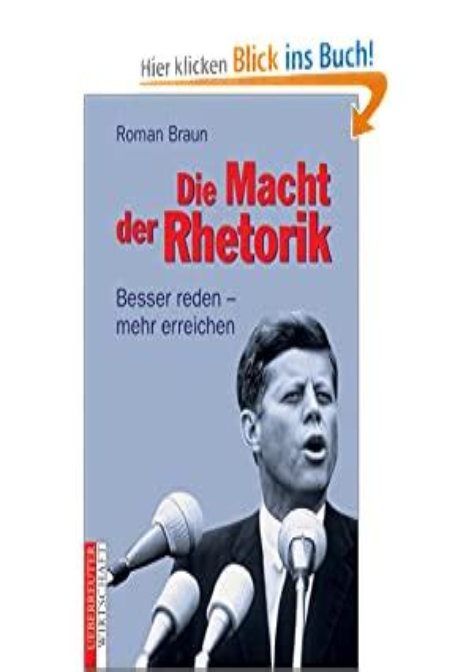 Die Macht Der Rhetorik Besser Reden Mehr Erreichen (ePUB/PDF)