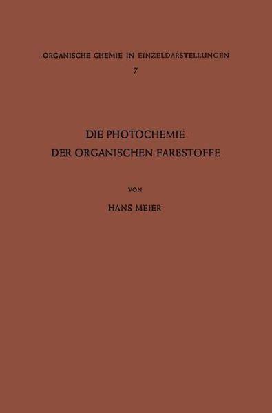 Die Photochemie Der Organischen Farbstoffe Meier Hans   Pdf