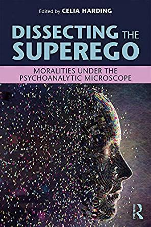Dissecting The Superego Moralities Under The Psychoanalytic Microscope