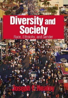 Diversity And Society Race Ethnicity And Gender
