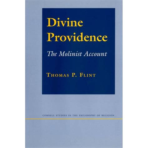 Divine Providence The Molinist Account Cornell Studies In The Philosophy Of Religion