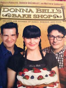 Donna Bells Bake Shop Recipes And Stories Of Family Friends And Food