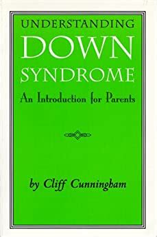 Downs Syndrome An Introduction For Parents