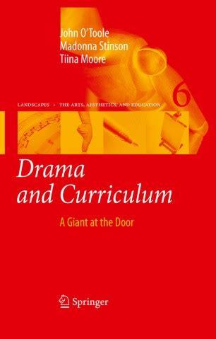 Drama And Curriculum Otoole John Stinson Madonna Moore Tiina