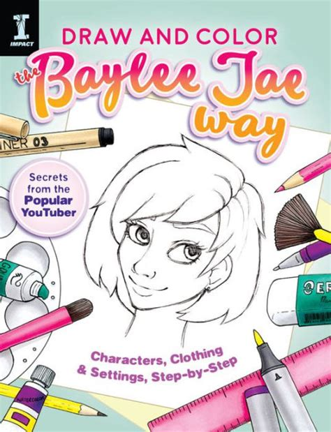 Draw And Color The Baylee Jae Way Characters Clothing And Settings Step By Step