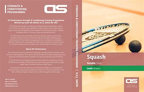 Ds Performance Strength Conditioning Training Program For Squash Power Amateur English Edition