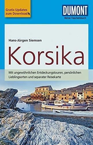Dumont Reise Taschenbuch Reisefuhrer Korsika | Pdf/ePub Liry on