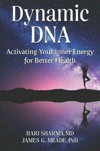 Dynamic Dna Activating Your Inner Energy For Better Health