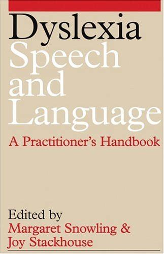 Dyslexia Speech And Language A Practitioners Handbook