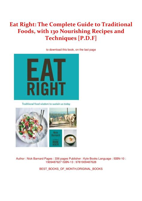 Eat Right The Complete Guide To Traditional Foods With 130 Nourishing Recipes And Techniques