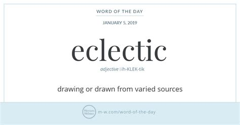 Eclectic Eclectic Definition by Merriam Webster