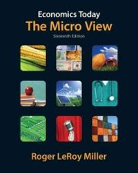 Economics Today The Micro View Plus New Myeconlab With Pearson Etext 1 Semester Access Access Card Package 16th Edition