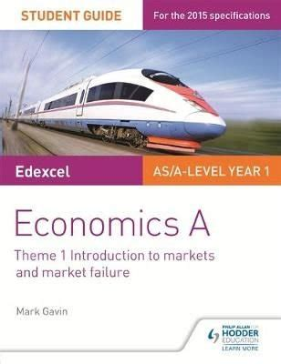 Edexcel Alevel Economics A Student Guide Theme 1 Introduction To Markets And Market Failure