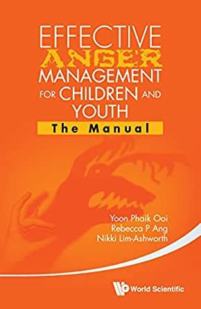 Effective Anger Management For Children And Youth