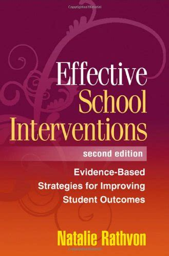 Effective School Interventions Second Edition EvidenceBased Strategies For Improving Student Outcomes