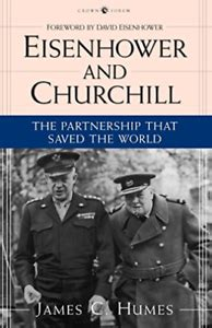 Eisenhower And Churchill Humes James C