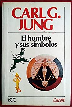 El Hombre Y Sus SimbolosMan And His Symbols Spanish Edition
