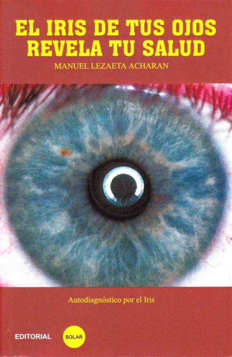 El Iris De Tus Ojos Revela Tu Saldu Spanish Edition (ePUB/PDF)
