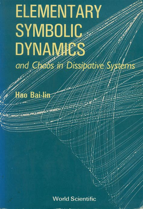 Elementary Symbolic Dynamics And Chaos In Dissipative Systems Hao ...