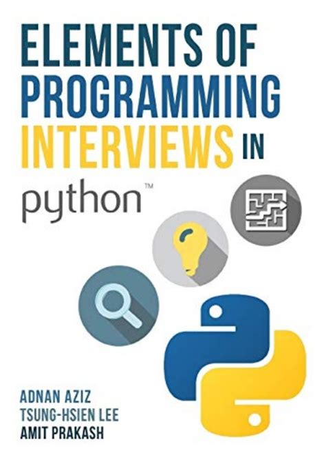 Elements Of Programming Interviews In Python The Insiders Guide