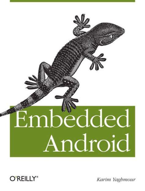 Embedded Android Yaghmour Karim (ePUB/PDF) Free