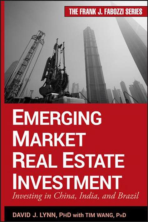 Emerging Market Real Estate Investment Investing In China India And Brazil