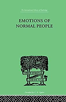 Emotions Of Normal People International Library Of Psychology Physiological Psychology