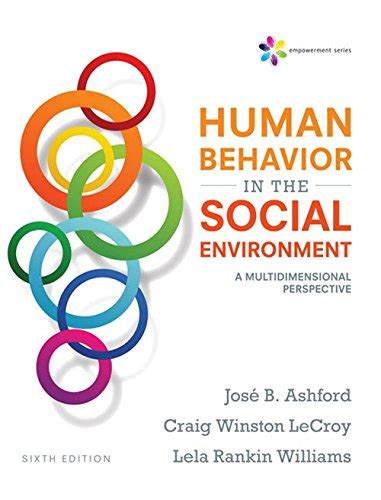 Empowerment Series Human Behavior In The Social Environment A Multidimensional Perspective