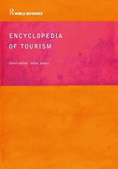 Encyclopedia Of Tourism Routledge World Reference