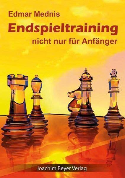 Endspieltraining Nicht Nur Fur Anfanger (ePUB/PDF)