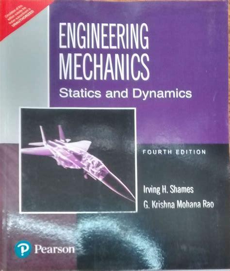 Engineering Mechanics By Shames Rao - ENGINEERING MECHANICS