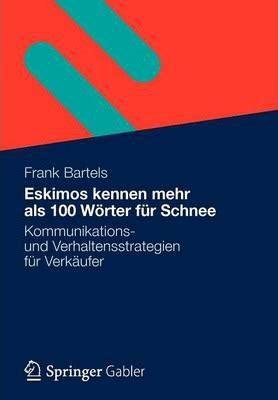 Eskimos Kennen Mehr Als 100 Wrter Fr Schnee Bartels Frank (ePUB/PDF)